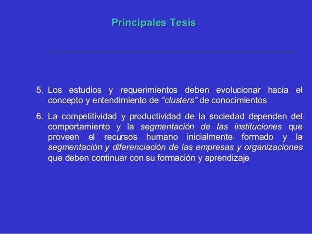 Principales TesisPrincipales Tesis 7. El estudio en forma dinámica de los requerimientos y la necesidades de formación deb...