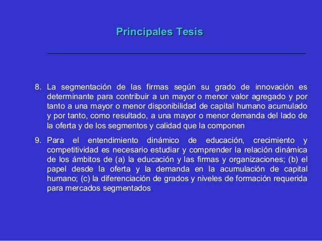 """Principales TesisPrincipales Tesis 11.El Stock de capital humano en """"su nueva dimensión de medición"""", está dado por el niv..."""
