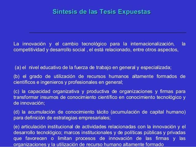  Se han orientado bajo la premisa de estandarización y homogeneización de los mercados laborales  No se incluye el merca...