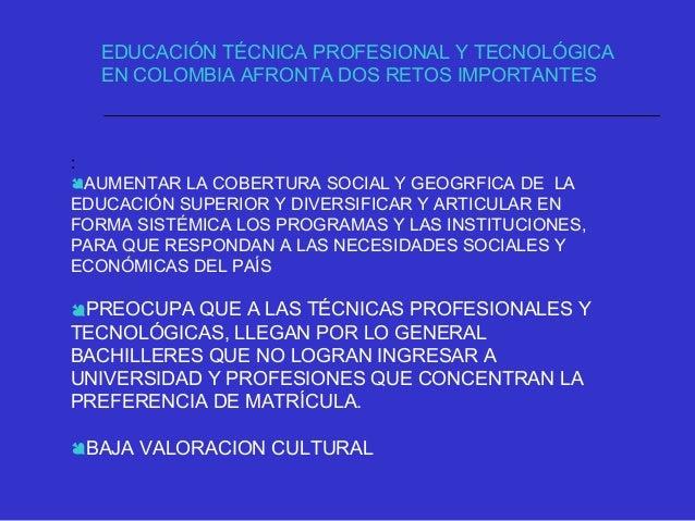 LA GENERACIÓN DE UNA CAPACIDAD TECNOLÓGICA ENDÓGENA, QUE PERMITA TANTO LA CREACIÓN DE NUEVAS TECNOLOGÍAS , LA ADAPTACIÓN Y...