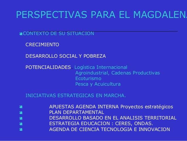 CONDICIONANTES PARA EL DESARROLLO DEL MAGDALENA INCORPORACION DE LA CIENCIA LA TECNOLOGIA E INNOVACION COMO EJE DEL DESA...