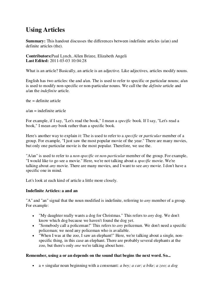 Using ArticlesSummary: This handout discusses the differences between indefinite articles (a/an) anddefinite articles (the...