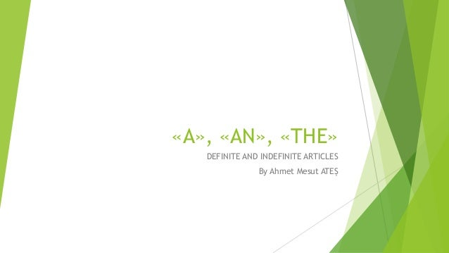 articles - definite and indefinite articles in use