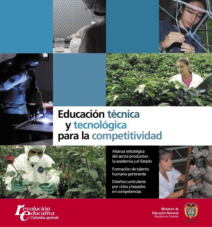 Educación técnica y tecnológicapara la competitividad           Alianza estratégica           del sector productivo       ...