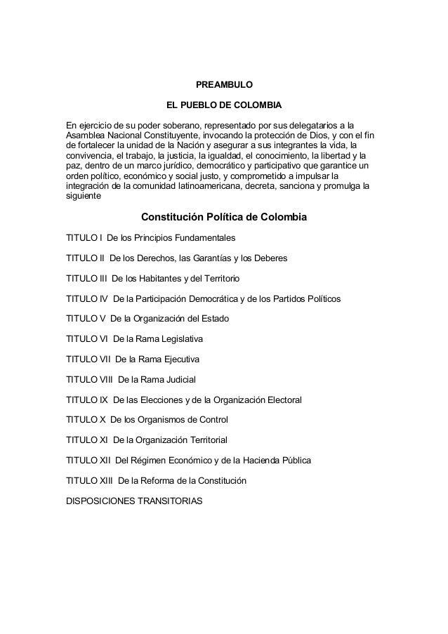 PREAMBULOEL PUEBLO DE COLOMBIAEn ejercicio de su poder soberano, representado por sus delegatarios a laAsamblea Nacional C...