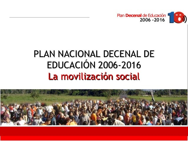 Click to edit Master text styles Second level Third level Fourth level Fifth level 1 2006 -2016 PLAN NACIONAL DECENAL DEPL...