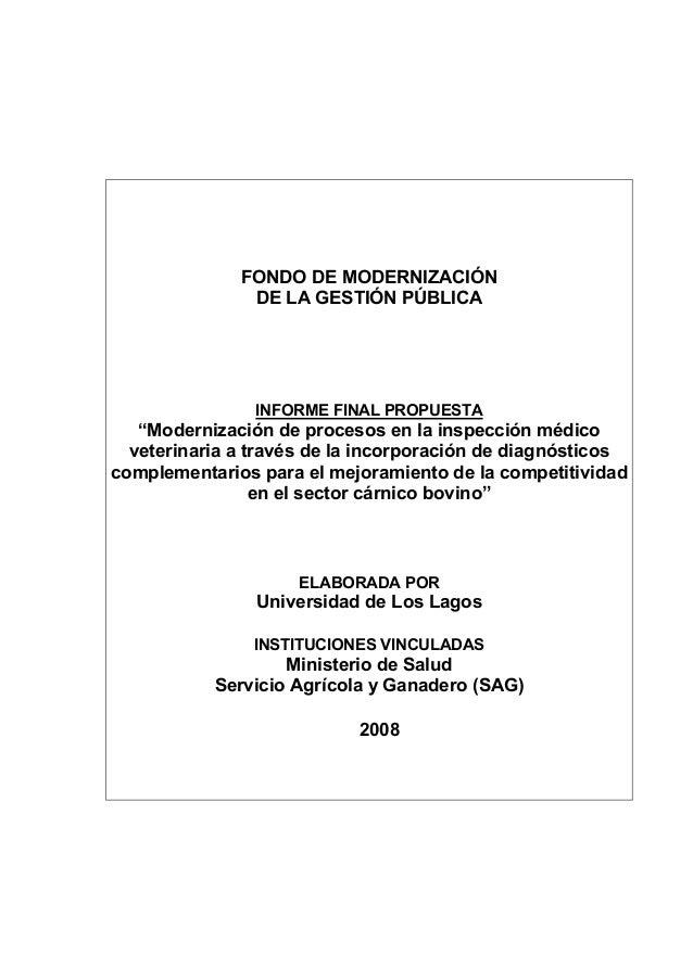 """FONDO DE MODERNIZACIÓN DE LA GESTIÓN PÚBLICA INFORME FINAL PROPUESTA """"Modernización de procesos en la inspección médico ve..."""