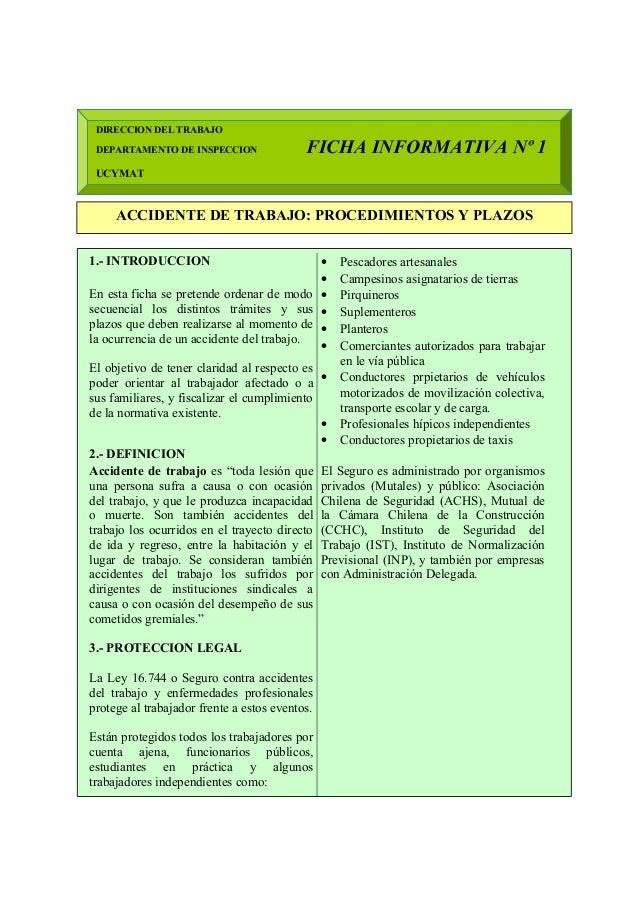 DIRECCION DEL TRABAJO DEPARTAMENTO DE INSPECCION FICHA INFORMATIVA Nº 1 UCYMAT ACCIDENTE DE TRABAJO: PROCEDIMIENTOS Y PLAZ...