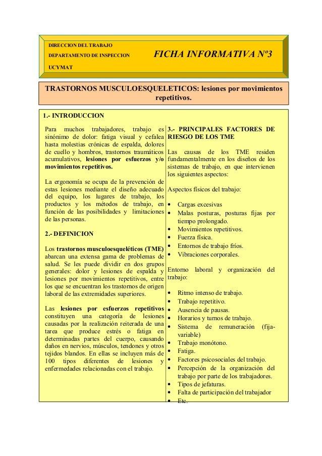 DIRECCION DEL TRABAJO DEPARTAMENTO DE INSPECCION FICHA INFORMATIVA Nº3 UCYMAT TRASTORNOS MUSCULOESQUELETICOS: lesiones por...