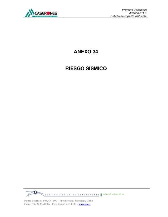 Proyecto Caserones Adenda N°1 al Estudio de Impacto Ambiental Padre Mariano 103, Of. 307 - Providencia, Santiago, Chile Fo...