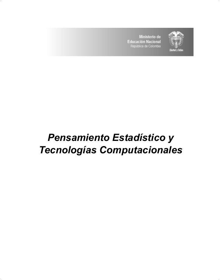 Pensamiento Estadístico y Tecnologías Computacionales
