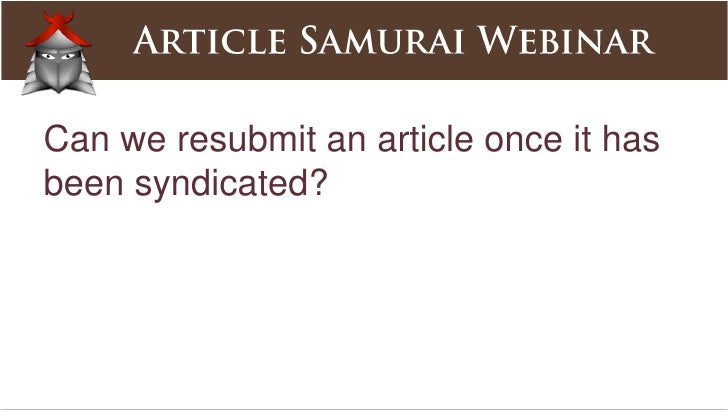 Who does the initial approval for an article (Market Samurai or a different third party)?<br />