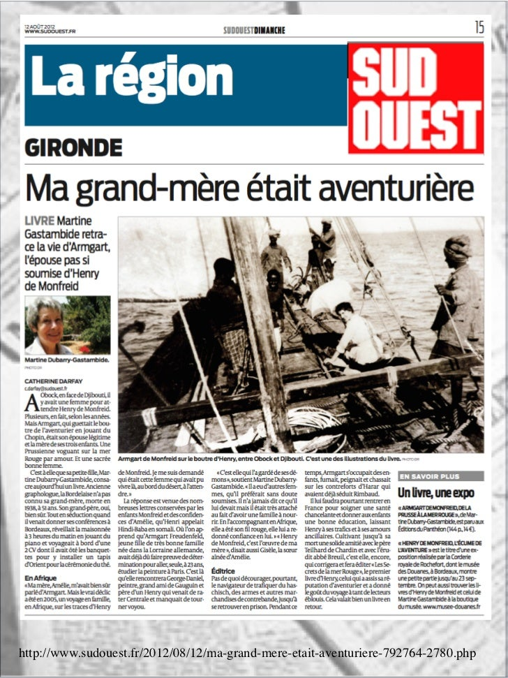 http://www.sudouest.fr/2012/08/12/ma-grand-mere-etait-aventuriere-792764-2780.php