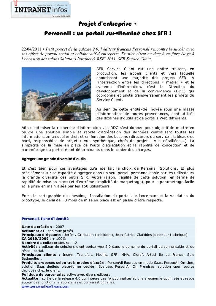 Projet dentreprise •             Personall : un portail sur-vitaminé chez SFR !22/04/2011 • Petit poucet de la galaxie 2.0...