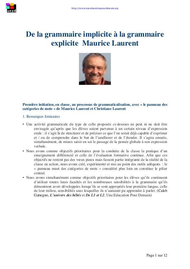 http://www.uneeducationpourdemain.org        Page 1 sur 12   De la grammaire implicite à la grammaire explicite Ma...