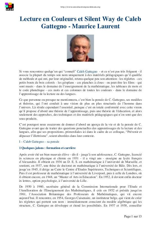 http://www.uneeducationpourdemain.org      Page 1 sur 13   Lecture en Couleurs et Silent Way de Caleb Gattegno - Mau...