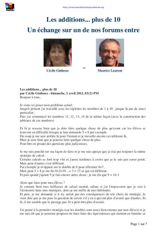 http://www.uneeducationpourdemain.org        Page 1 sur 7   Les additions... plus de 10 Un échange sur un de nos f...
