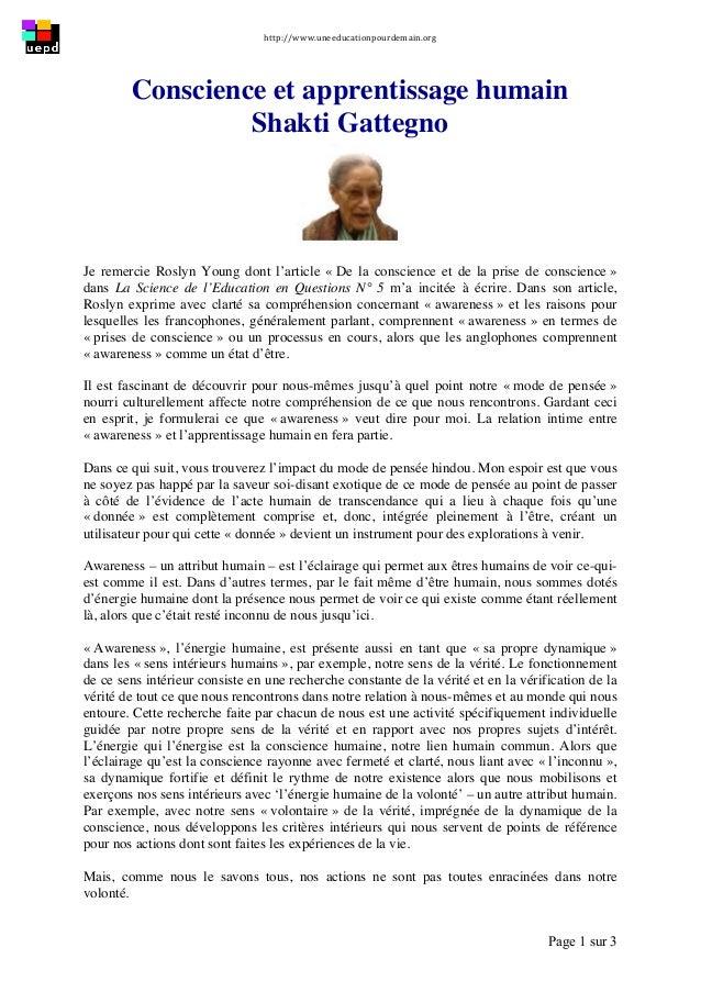 http://www.uneeducationpourdemain.org      Page 1 sur 3   Conscience et apprentissage humain Shakti Gattegno Je reme...