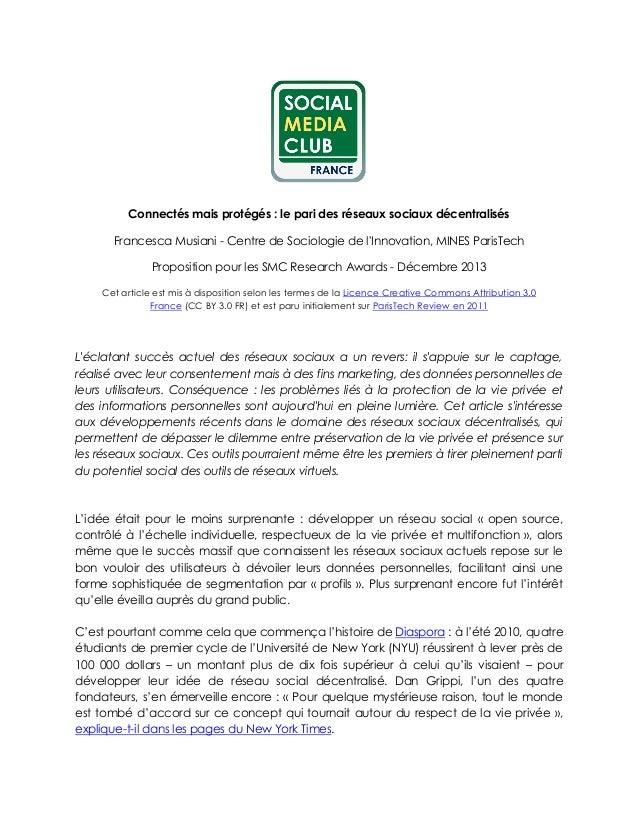 Connectés mais protégés : le pari des réseaux sociaux décentralisés Francesca Musiani - Centre de Sociologie de l'Innovati...