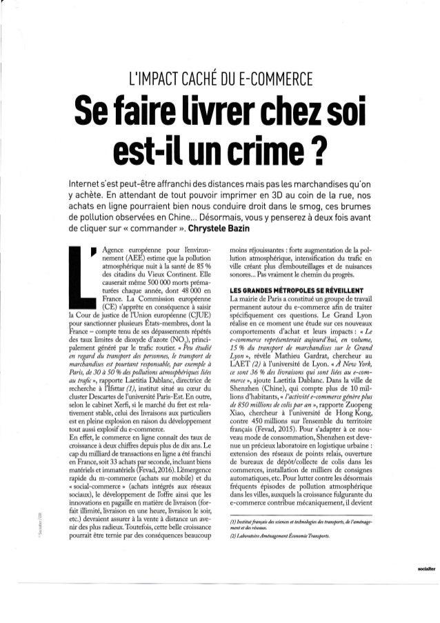 L'IMPACT CACHE DU E-COMMERCE Sefaire livrerchezsoi est-ilun crime ? lnternet s'est peut-être affranchi des distances mais ...