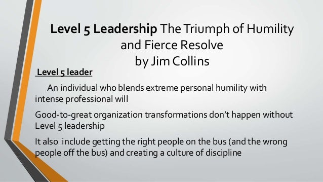 5 levels of leadership The five levels of leadership there are two types of people in the business community: those who produce results and those who give you reasons why they didn't.