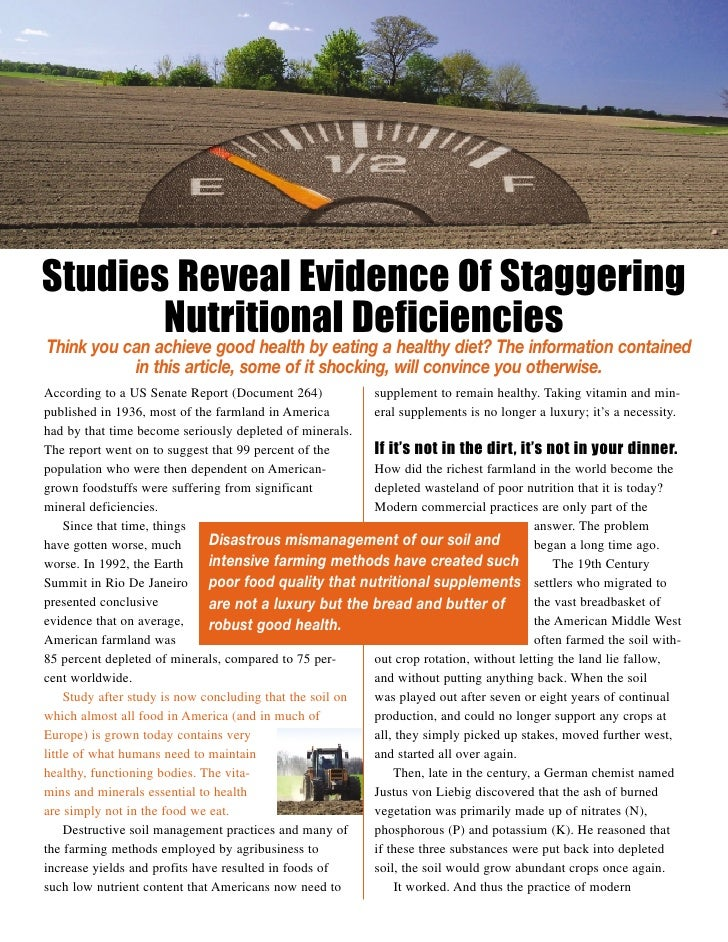 Studies Reveal Evidence Of Staggering        Nutritional Deficiencies Think you can achieve good health by eating a health...