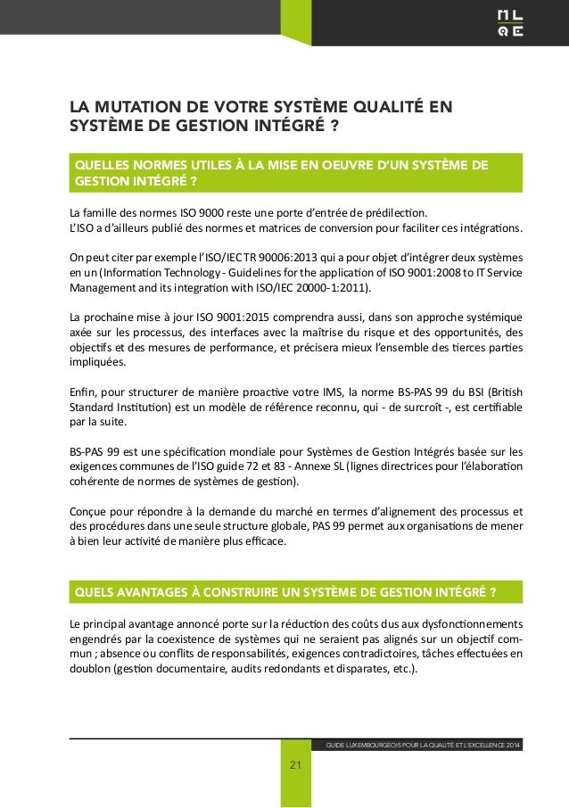 21 Guide Luxembourgeois pour la Qualité ET L'EXCELLENCE 2014 La mutation de votre Système Qualité en Système de Gestion In...