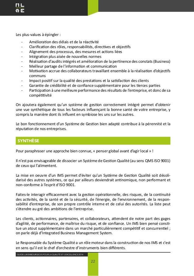 Guide Luxembourgeois pour la Qualité ET L'EXCELLENCE 2014 22 Les plus-values à épingler : -  Amélioration des délais et d...