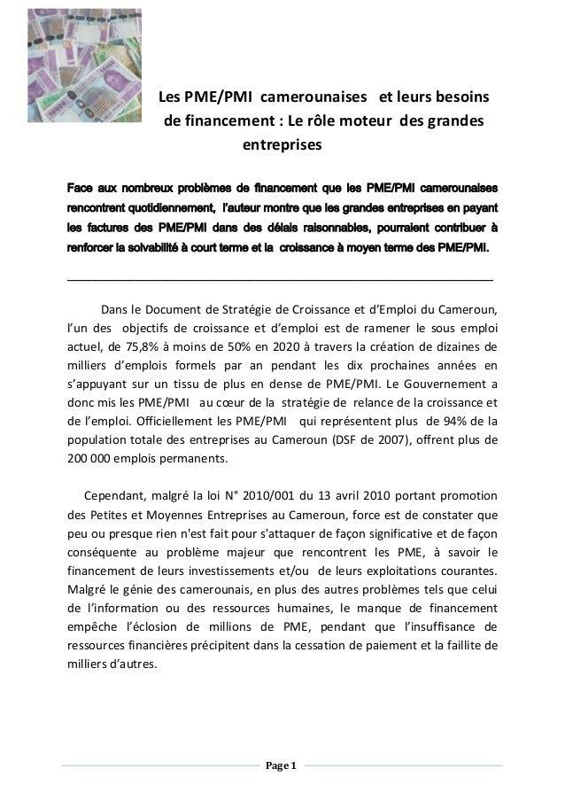 Les PME/PMI camerounaises et leurs besoins                  de financement : Le rôle moteur des grandes                   ...