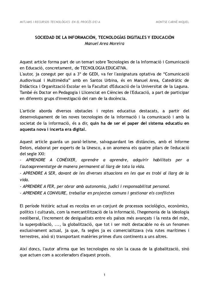 MITJANS I RECURSOS TECNOLÒGICS EN EL PROCÉS DE/A                        MONTSE CARNÉ MIQUEL         SOCIEDAD DE LA INFORMA...