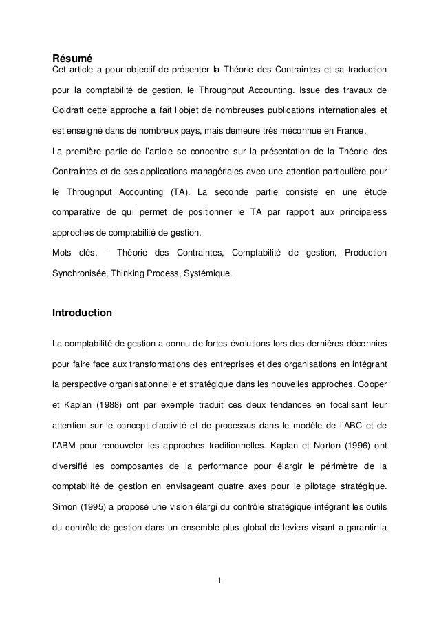 1RésuméCet article a pour objectif de présenter la Théorie des Contraintes et sa traductionpour la comptabilité de gestion...