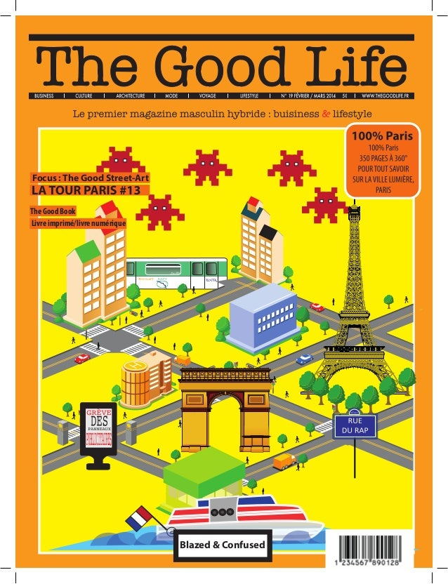 THE GOOD LIFE 100% PARIS THE GOOD LIFE 100% PARIS/Tour #13 1 The Good Book Focus : The Good Street-Art Blazed & Confused L...