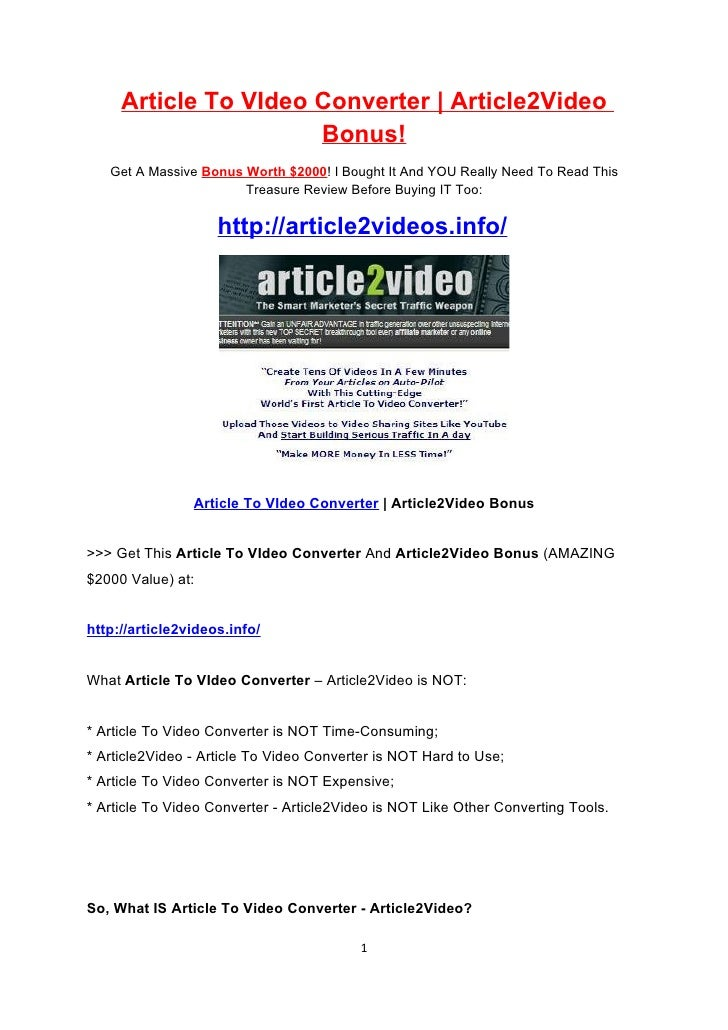 Article To VIdeo Converter | Article2Video                       Bonus!    Get A Massive Bonus Worth $2000! I Bought It An...