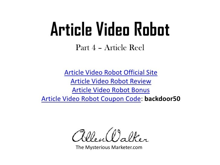 Article Video Robot<br />Part 4 – Article Reel<br />Article Video Robot Official Site<br />Article Video Robot Review<br /...