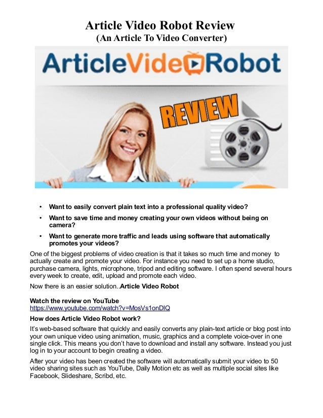 Article Video Robot Review (An Article To Video Converter) • Want to easily convert plain text into a professional quality...