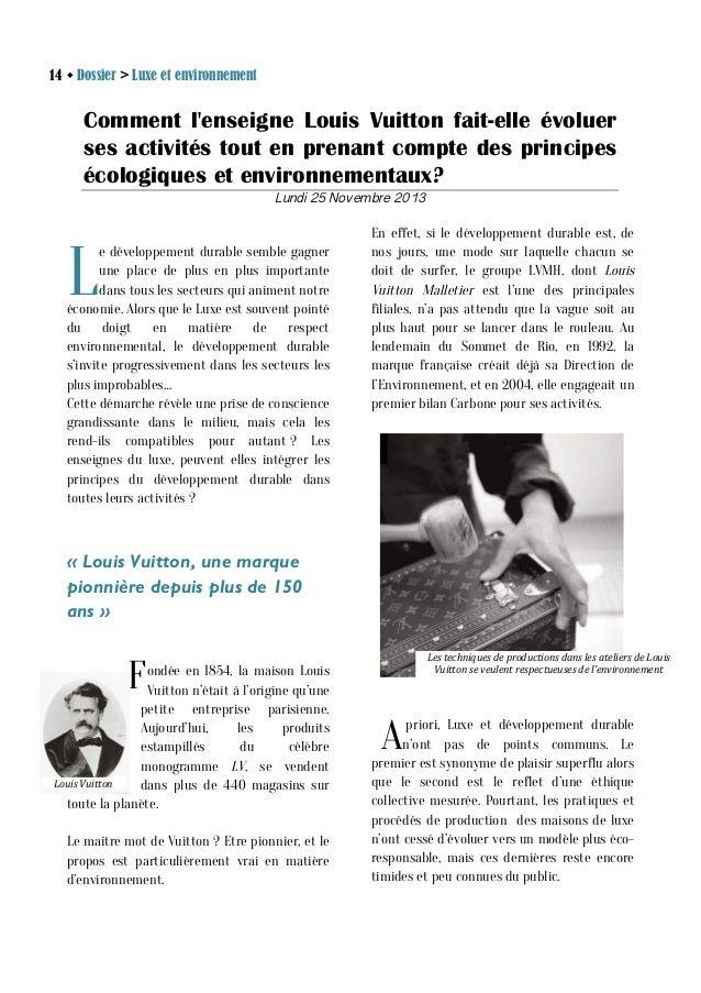 14 w Dossier > Luxe et environnement  Comment l'enseigne Louis Vuitton fait-elle évoluer ses activités tout en prenant co...