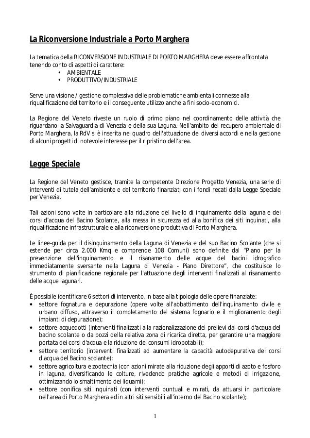La Riconversione Industriale a Porto Marghera La tematica della RICONVERSIONE INDUSTRIALE DI PORTO MARGHERA deve essere af...