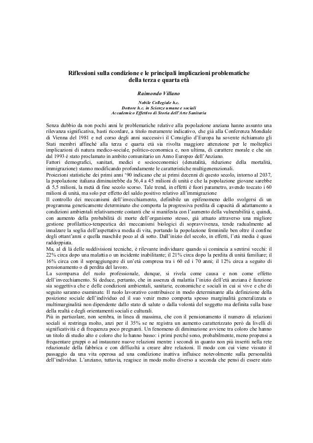 Riflessioni sulla condizione e le principali implicazioni problematiche della terza e quarta età Raimondo Villano Nobile C...