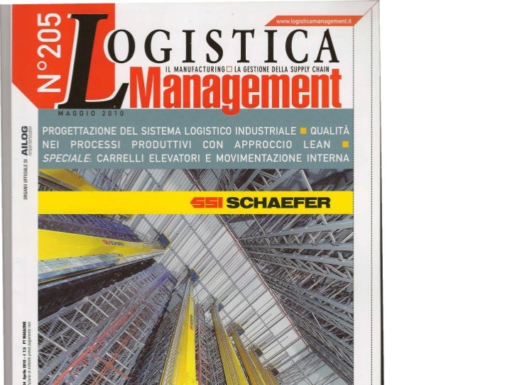 Editrice TeMi Sri LOGISnCA MANAGEMENT - Anno 21 n. 204 Aprile 2010 - € 7.5 PT MAGAZINE    In caso di mancato recapito invi...