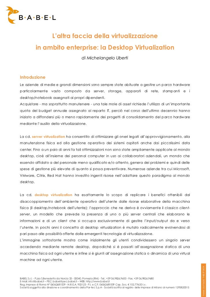 L'altra faccia della virtualizzazione             in ambito enterprise: la Desktop Virtualization                         ...