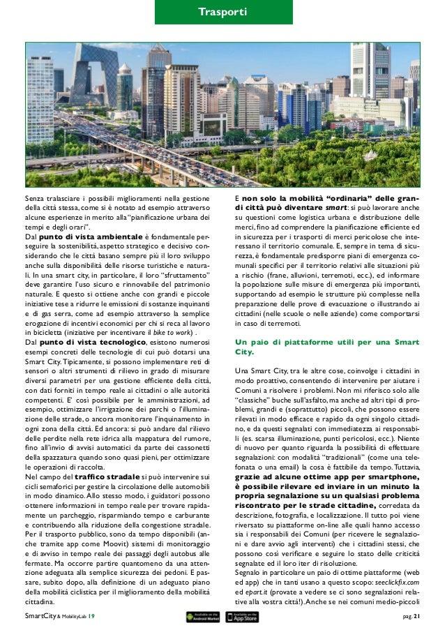 Cos'è una Smart City? Una città intelligente, digitale ed inclusiva. Ecco come riconoscerla. Slide 2