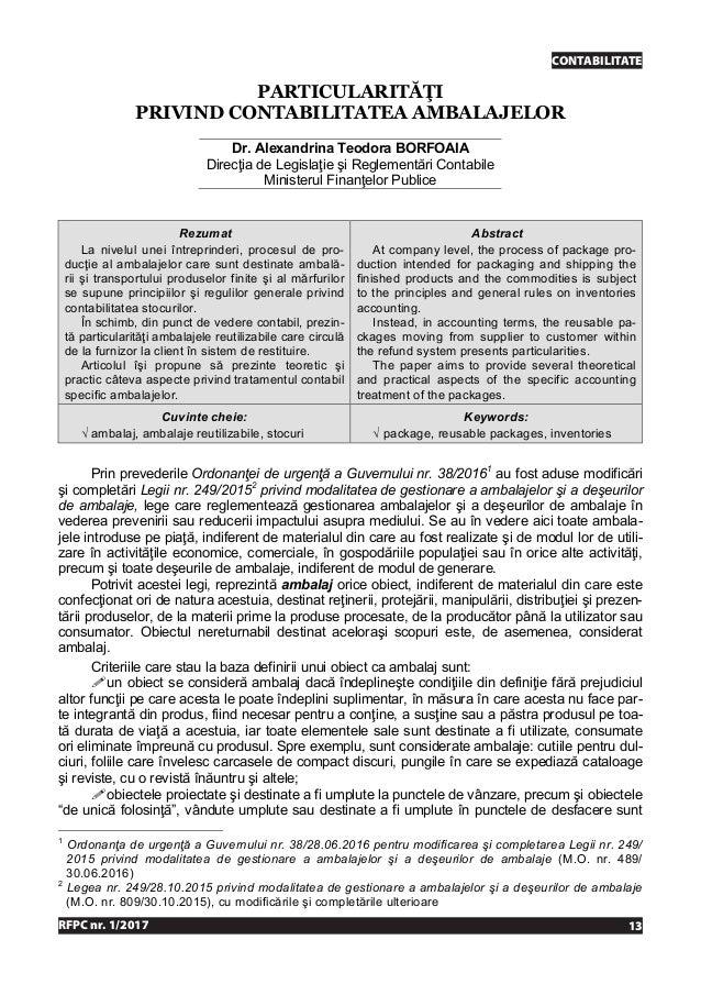 RFPC nr. 1/2017 13 CONTABILITATECONTABILITATE RFPC nr. 1/2017 1 PARTICULARITĂŢI PRIVIND CONTABILITATEA AMBALAJELOR Dr. Ale...