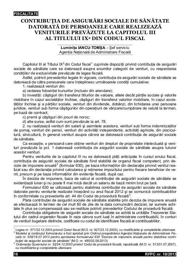 FISCALITATE  CONTRIBUŢIA DE ASIGURĂRI SOCIALE DE SĂNĂTATE DATORATĂ DE PERSOANELE CARE REALIZEAZĂ VENITURILE PREVĂZUTE LA C...