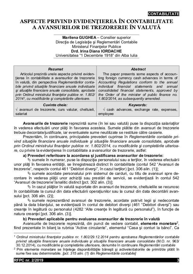 CONTABILITATE RFPC nr. 2/2019 3 ASPECTE PRIVIND EVIDENŢIEREA ÎN CONTABILITATE A AVANSURILOR DE TREZORERIE ÎN VALUTĂ Marile...