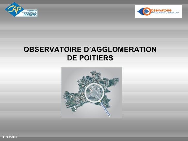 OBSERVATOIRE D'AGGLOMERATION DE POITIERS 11/12/2008
