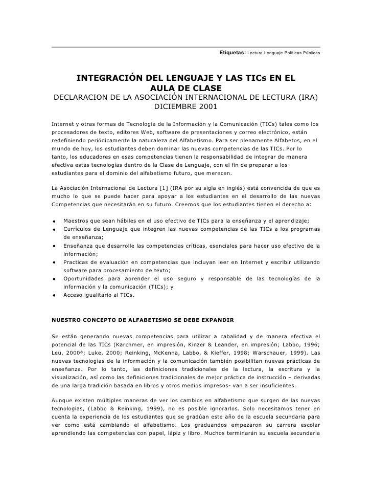 Etiquetas: Lectura Lenguaje Políticas Públicas <br />INTEGRACIÓN DEL LENGUAJE Y LAS TICs EN EL AULA DE CLASE<br />DECLARAC...