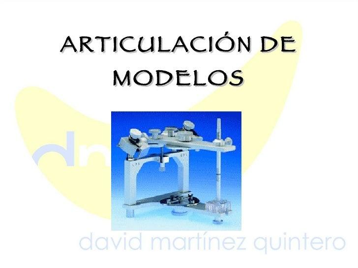 ARTICULACIÓN DE MODELOS