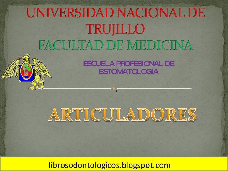 ESCUELA PROFESIONAL DE ESTOMATOLOGIA librosodontologicos.blogspot.com