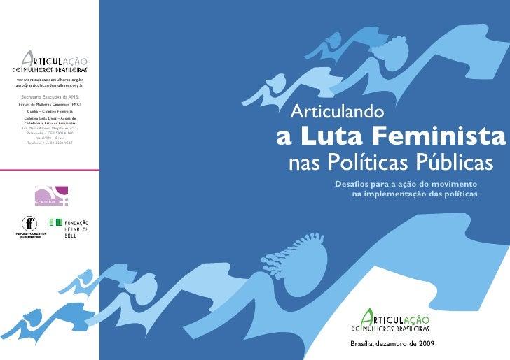 Desafios para a ação do movimento   na implementação das políticas   Brasília, dezembro de 2009