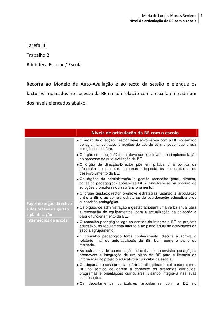 Maria de Lurdes Morais Benigno 1                                                        Nível de articulação da BE com a e...